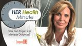 HER Health Minute - Diabetes and Yoga