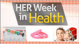 Top Stories of 2011 - HER Week In Health