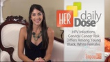 Is There A Difference In HPV Infections Between Black And White Females? - HER Daily Dose
