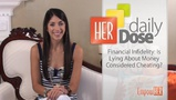 Are You Guilty of Financial Infidelity? - HER Daily Dose